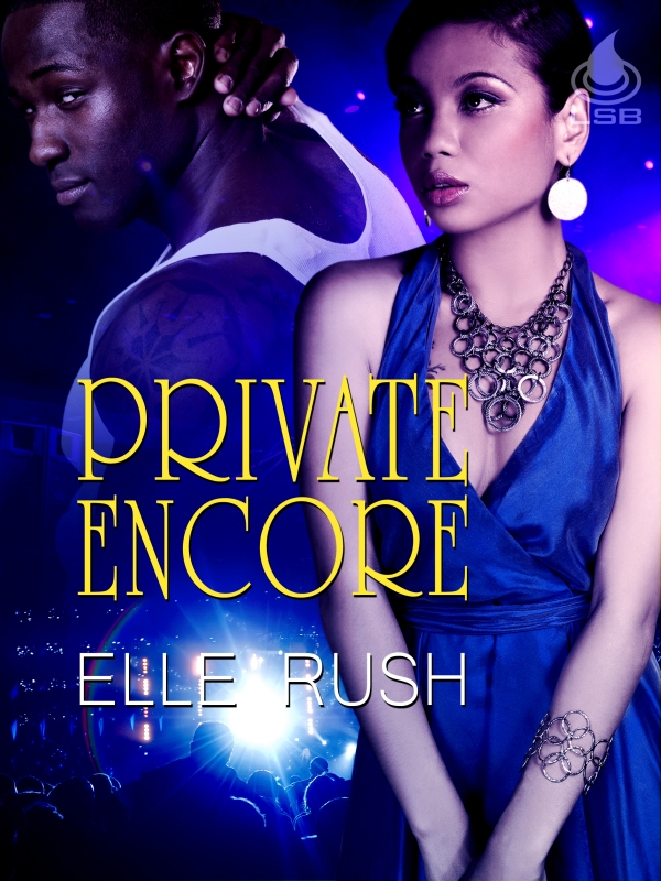 Private Encore By: Elle Rush
