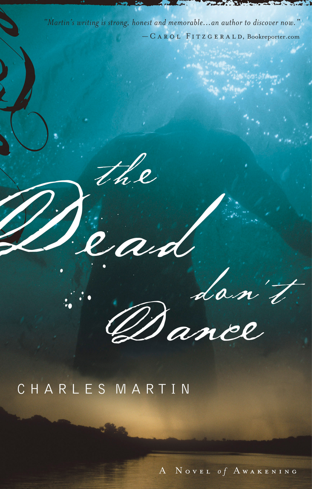 The Dead Don't Dance By: Charles Martin