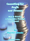 online magazine -  Consulting for Profit & Success: How to Develop a Competitive Financial Proposal