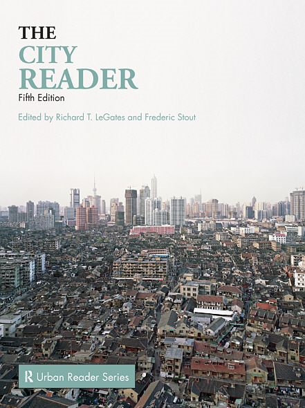 City Reader By: Richard T. LeGates,Frederic Stout