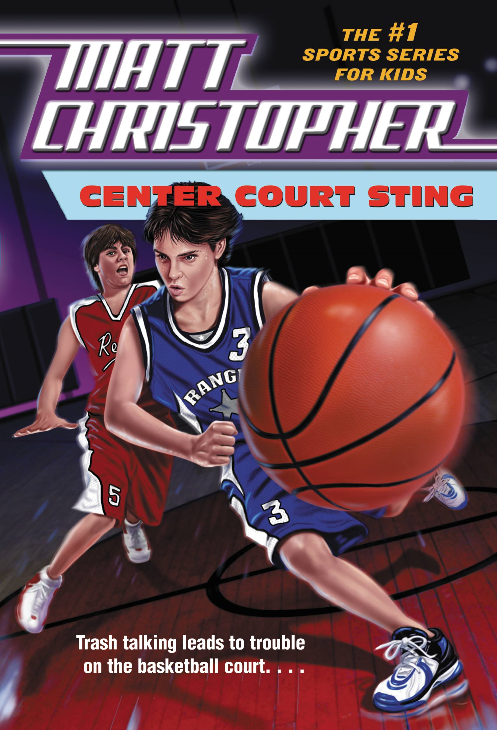 Center Court Sting By: Matt Christopher,The #1 Sports Writer for Kids