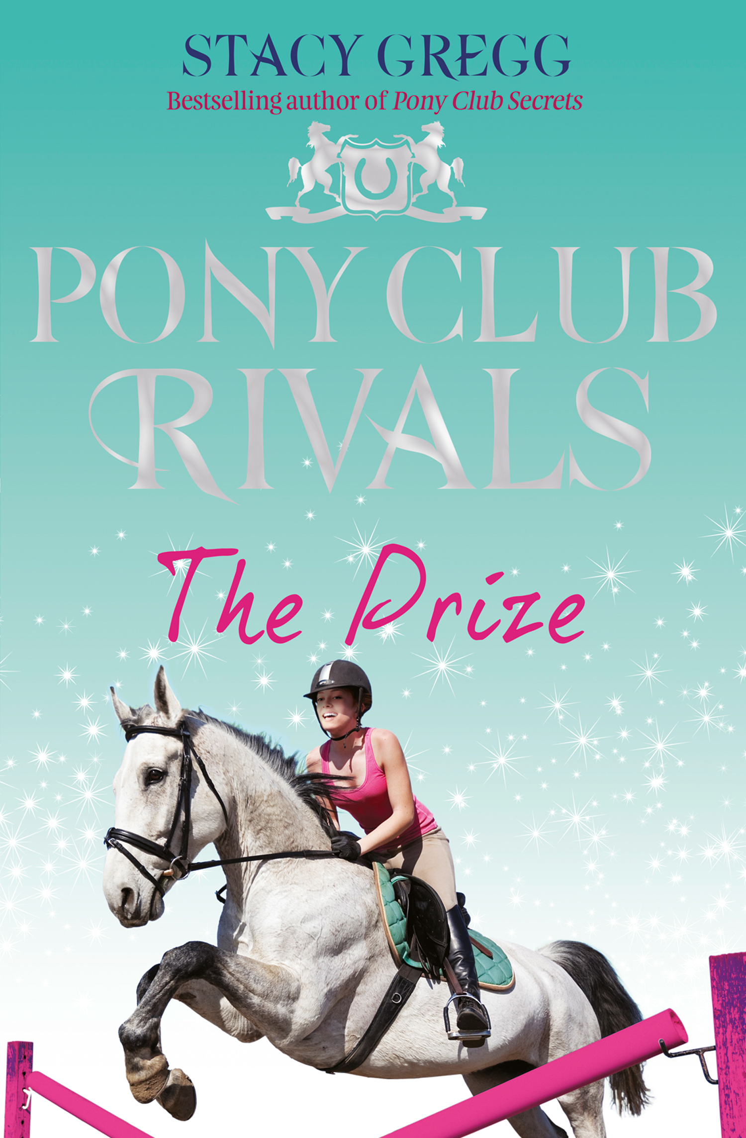 The Prize (Pony Club Rivals, Book 4)
