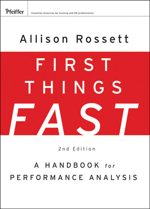 First Things Fast By: Allison Rossett