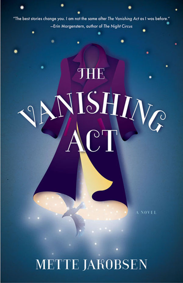 The Vanishing Act: A Novel By: Mette Jakobsen