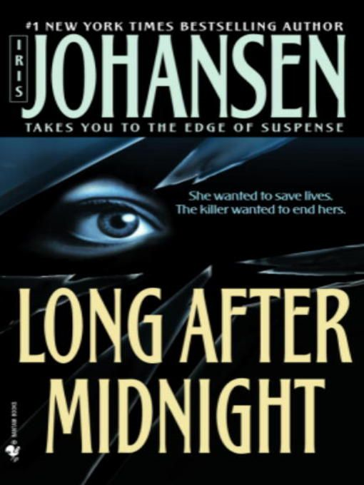 Long After Midnight By: Iris Johansen