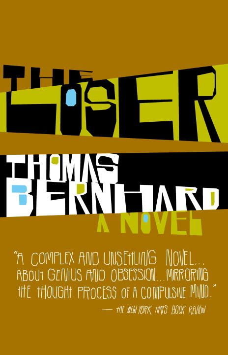 The Loser By: Thomas Bernhard