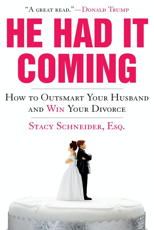 He Had It Coming By: Stacy Schneider