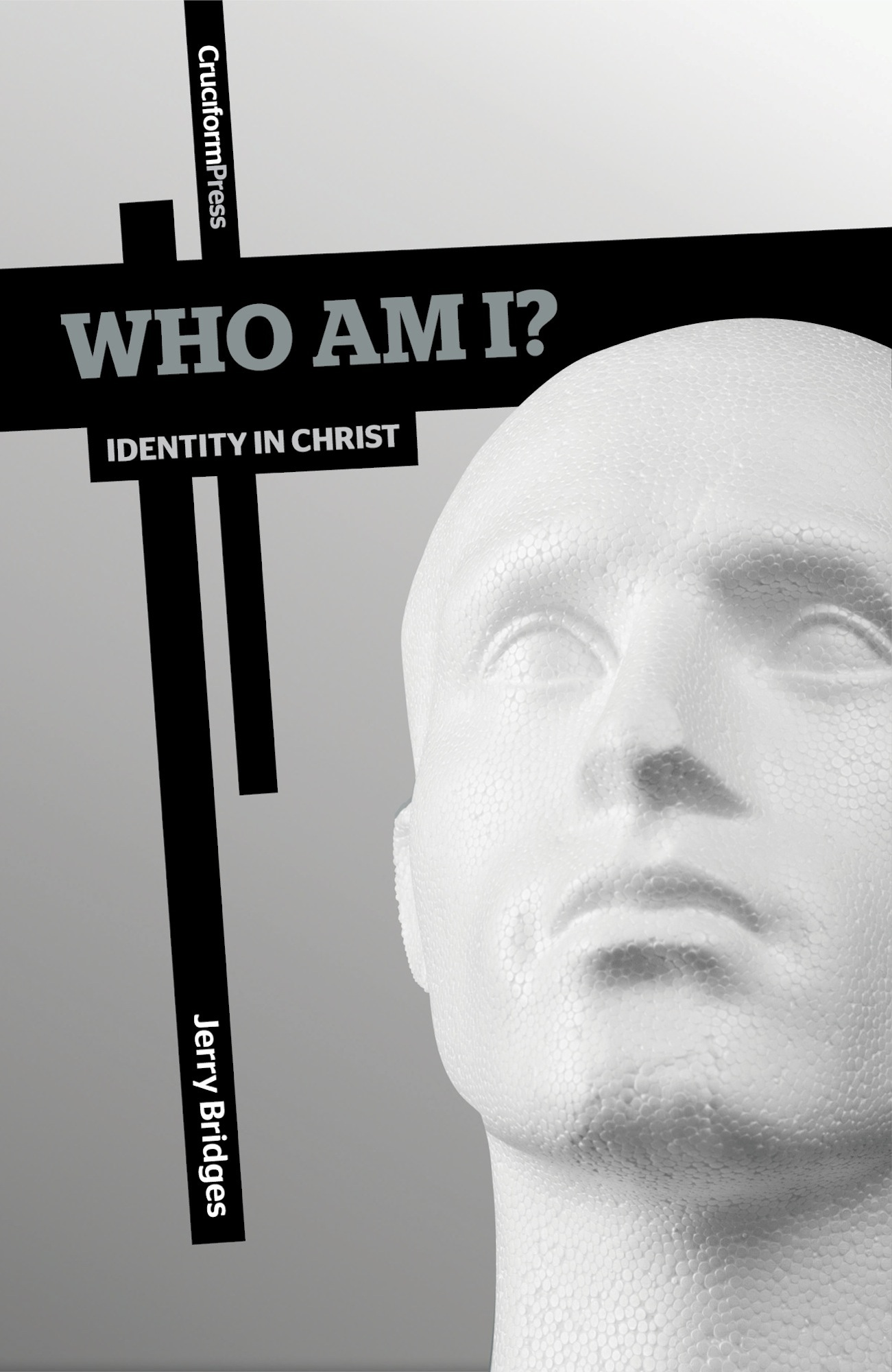 Who Am I? By: Jerry Bridges