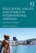 Education, Values And Ethics In International Heritage: