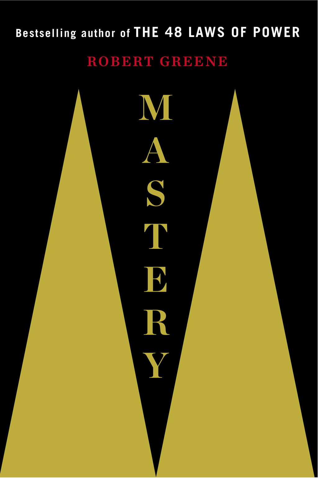 Mastery By: Robert Greene