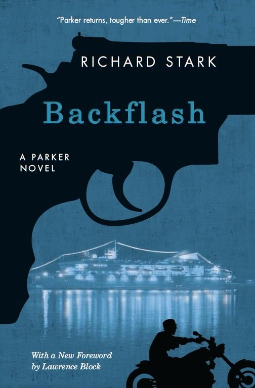 Backflash By: Richard Stark