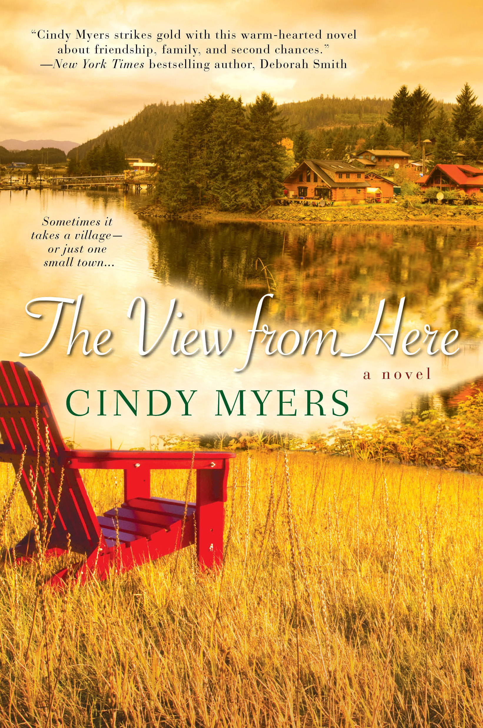 The View From Here By: Cindy Myers