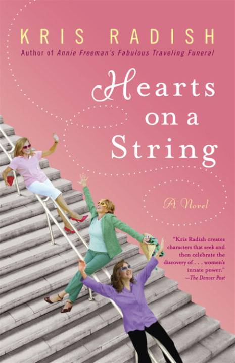 Hearts on a String By: Kris Radish