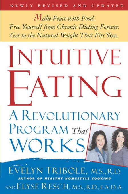 Intuitive Eating, 2nd Edition By: Elyse Resch,Evelyn Tribole