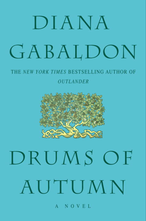 Drums of Autumn By: Diana Gabaldon