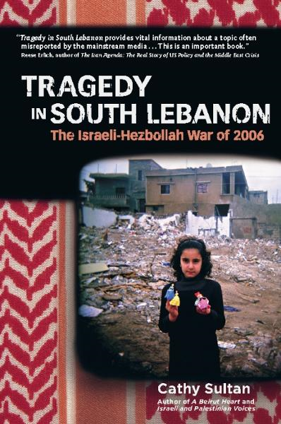 Tragedy in South Lebanon By: Cathy Sultan