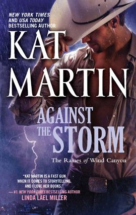 Against the Storm By: Kat Martin