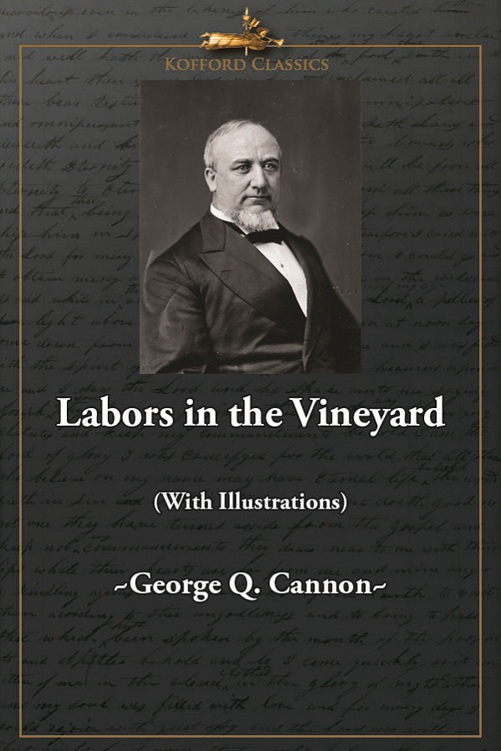 Labors in the Vineyard (With Illustrations)