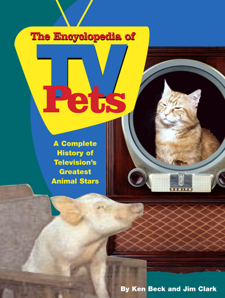 The Encyclopedia of TV Pets
