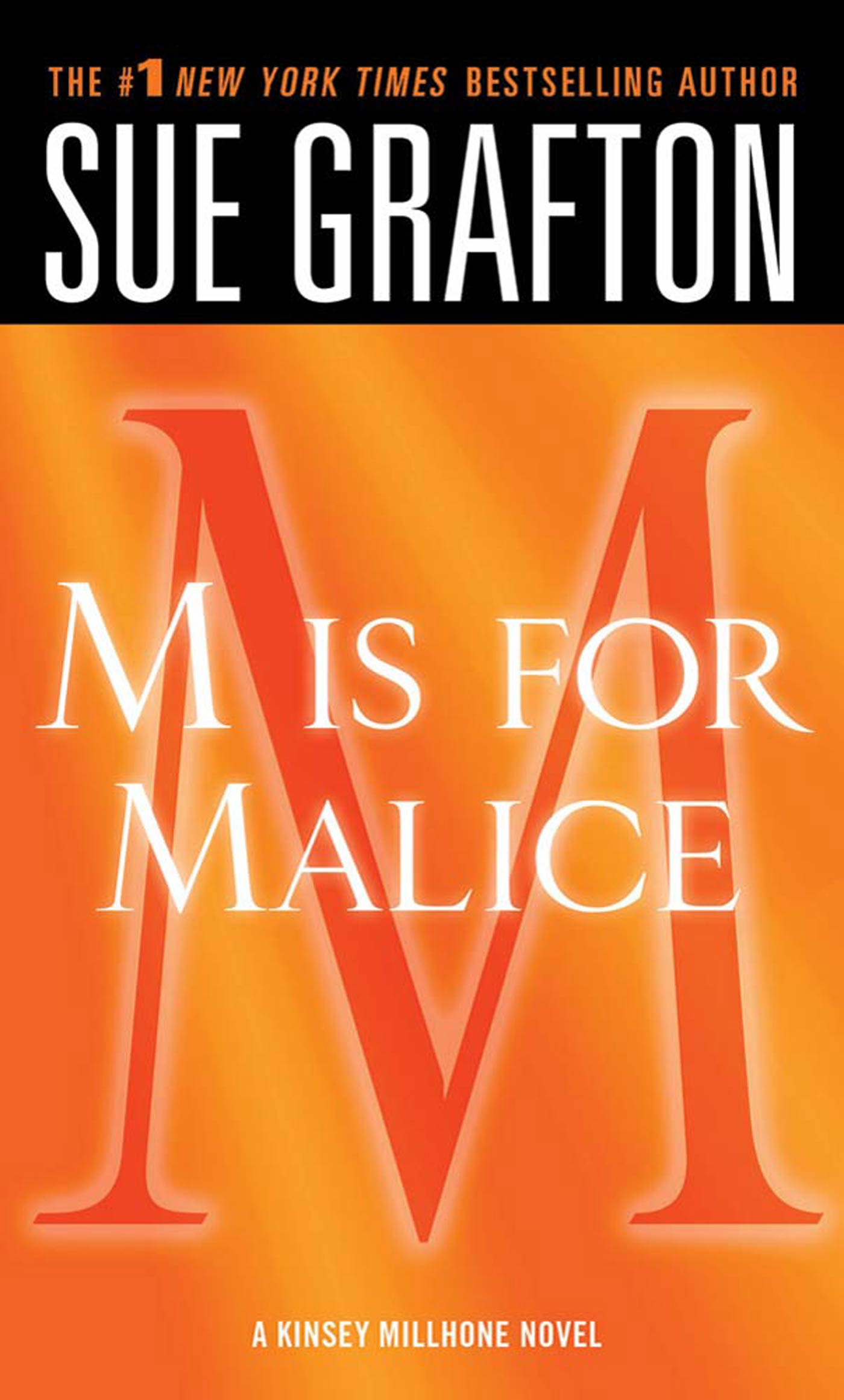 """M"" is for Malice By: Sue Grafton"