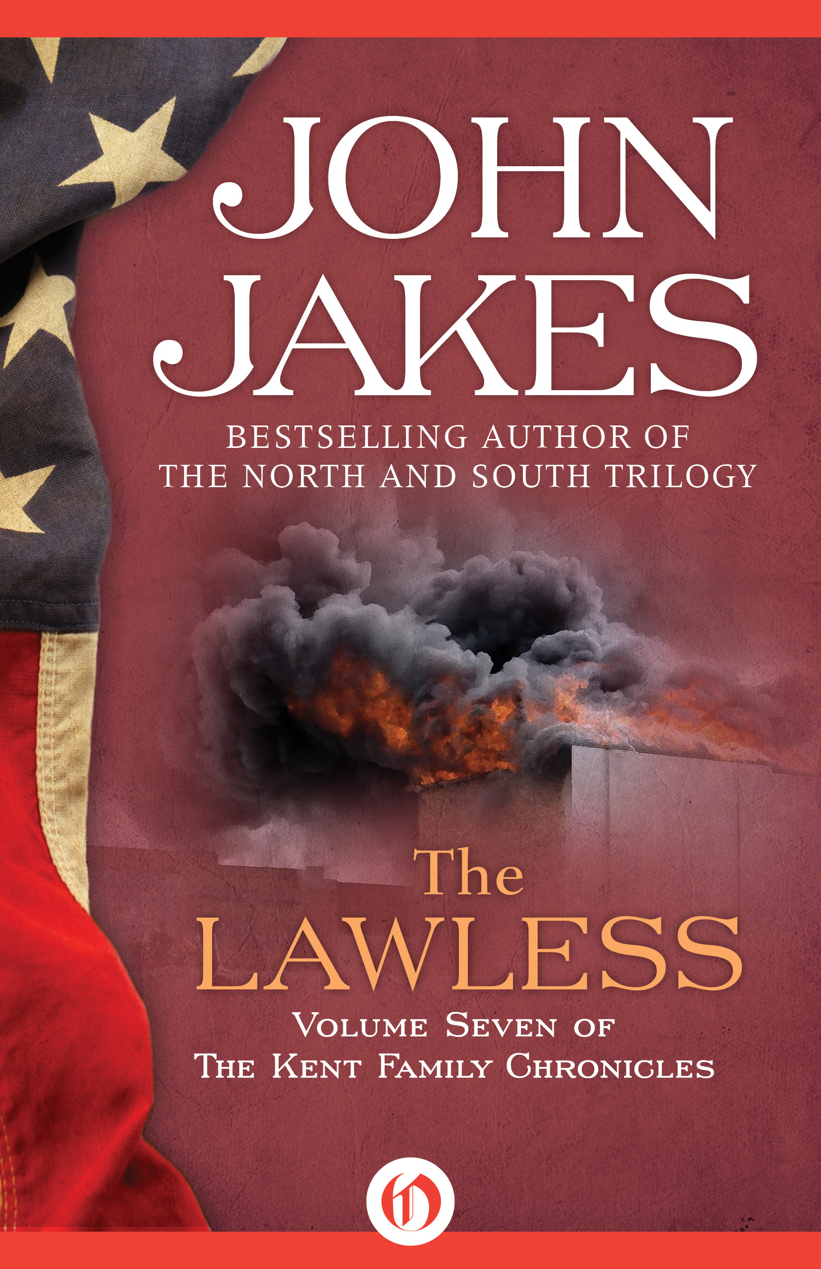 The Lawless By: John Jakes