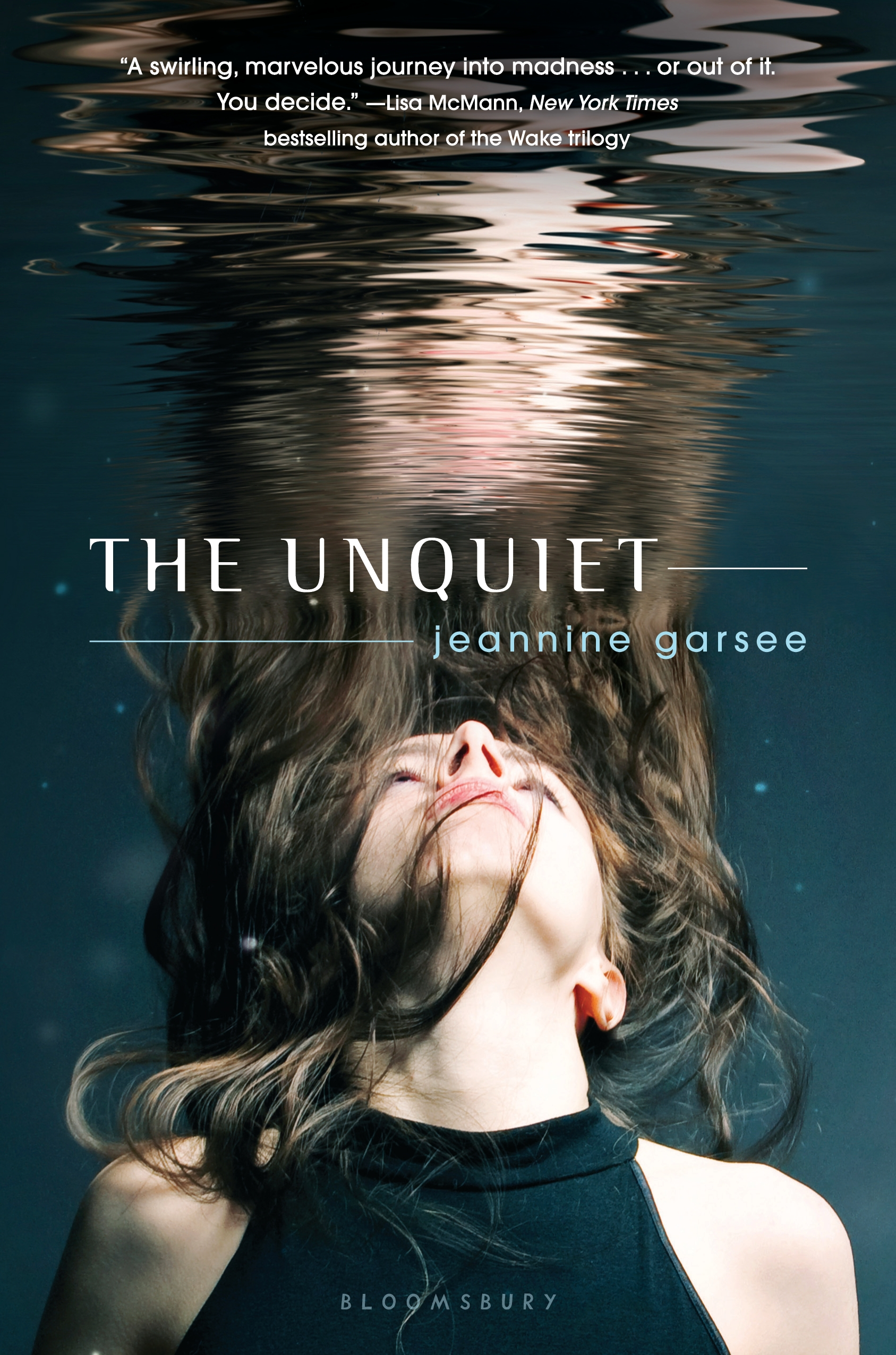The Unquiet By: Jeannine Garsee
