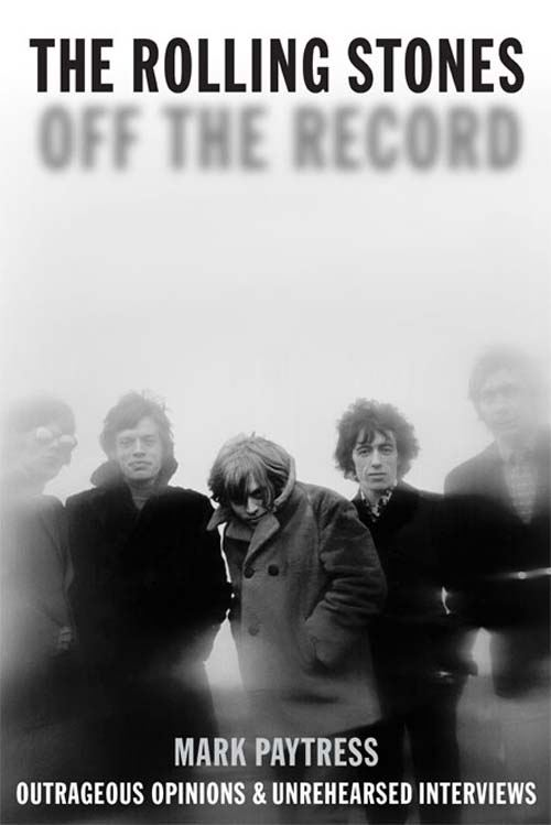 Rolling Stones: Off The Record (Paperback Edition)