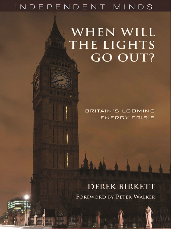 When will the Lights Go Out?: Britain's Looming Energy Crisis