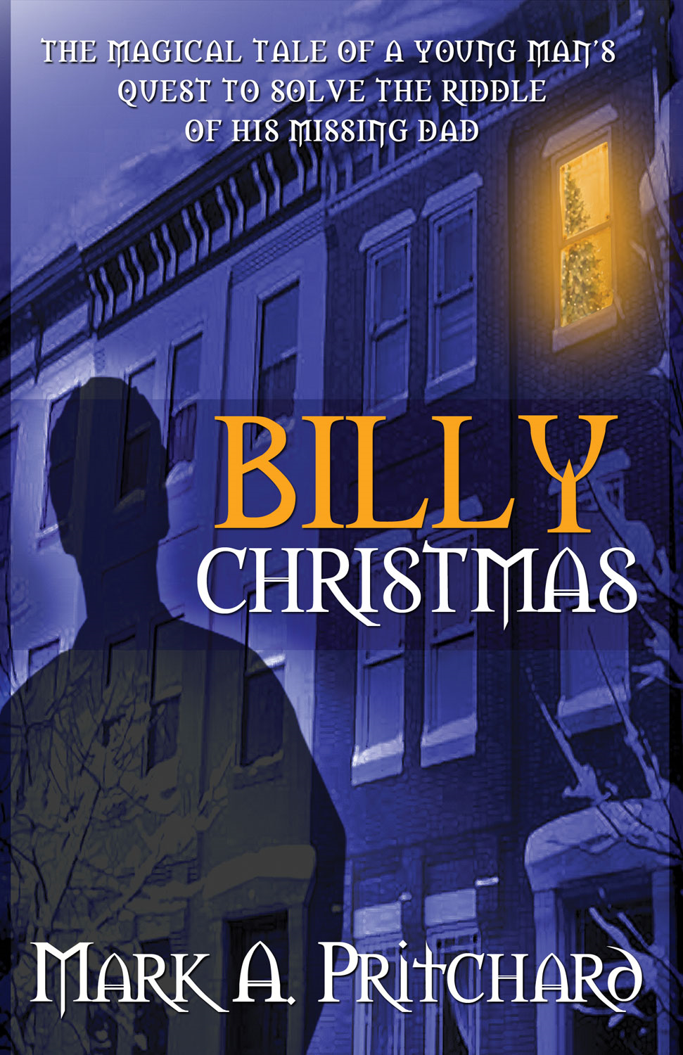 Billy Christmas By: Mark A. Pritchard