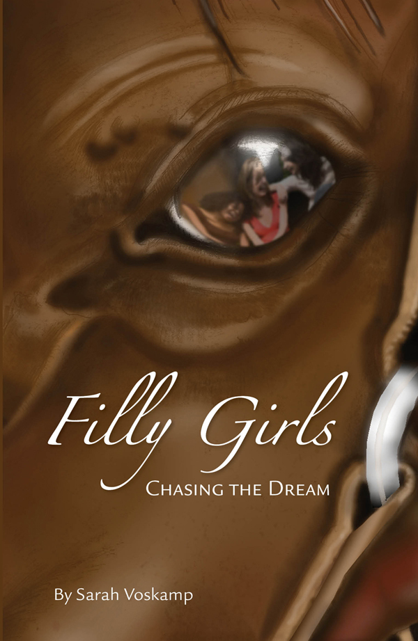 Filly Girls By: Sarah Voskamp