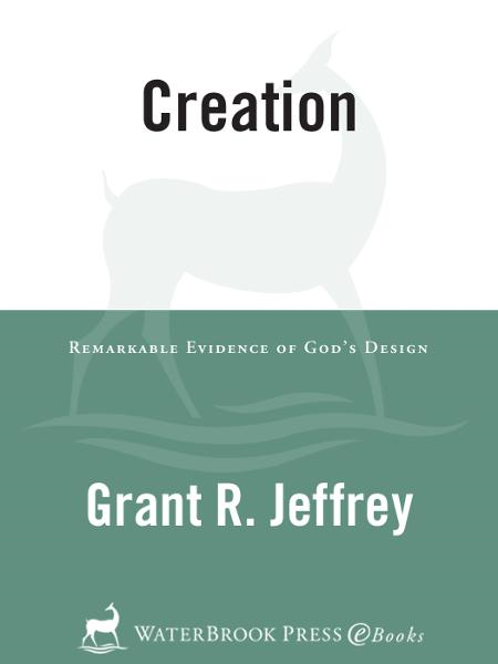 Creation By: Grant R. Jeffrey
