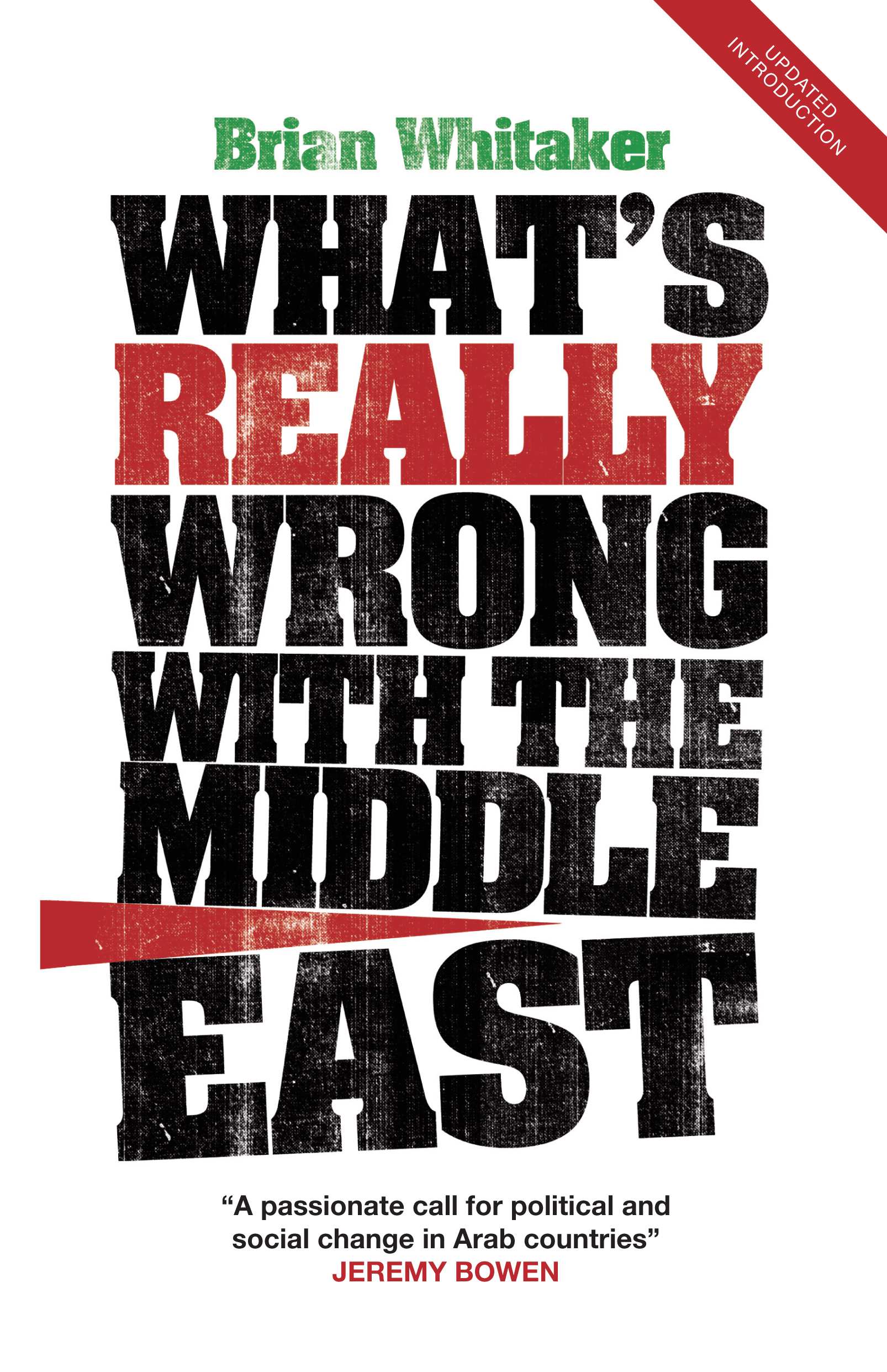 What's Really Wrong with the Middle East By: Brian Whitaker
