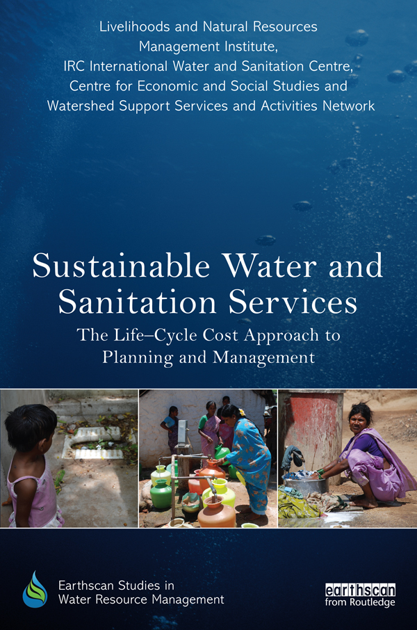 Sustainable Water and Sanitation Services The Life-Cycle Cost Approach to Planning and Management