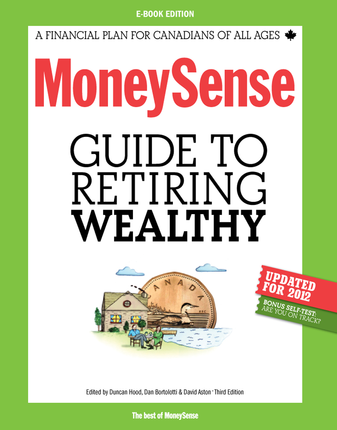 MoneySense Guide to Retiring Wealthy By: MoneySense