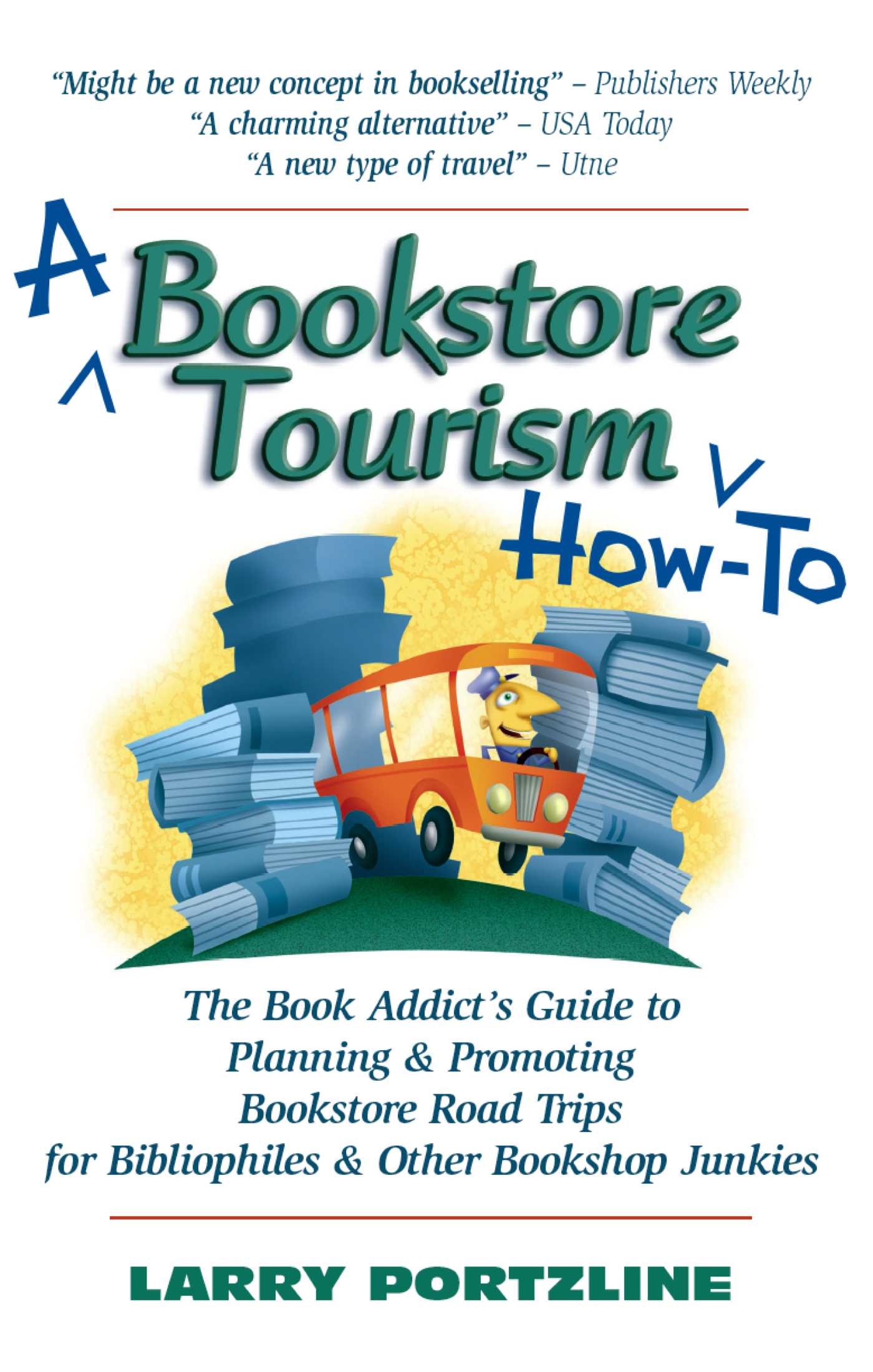 A Bookstore Tourism How-To