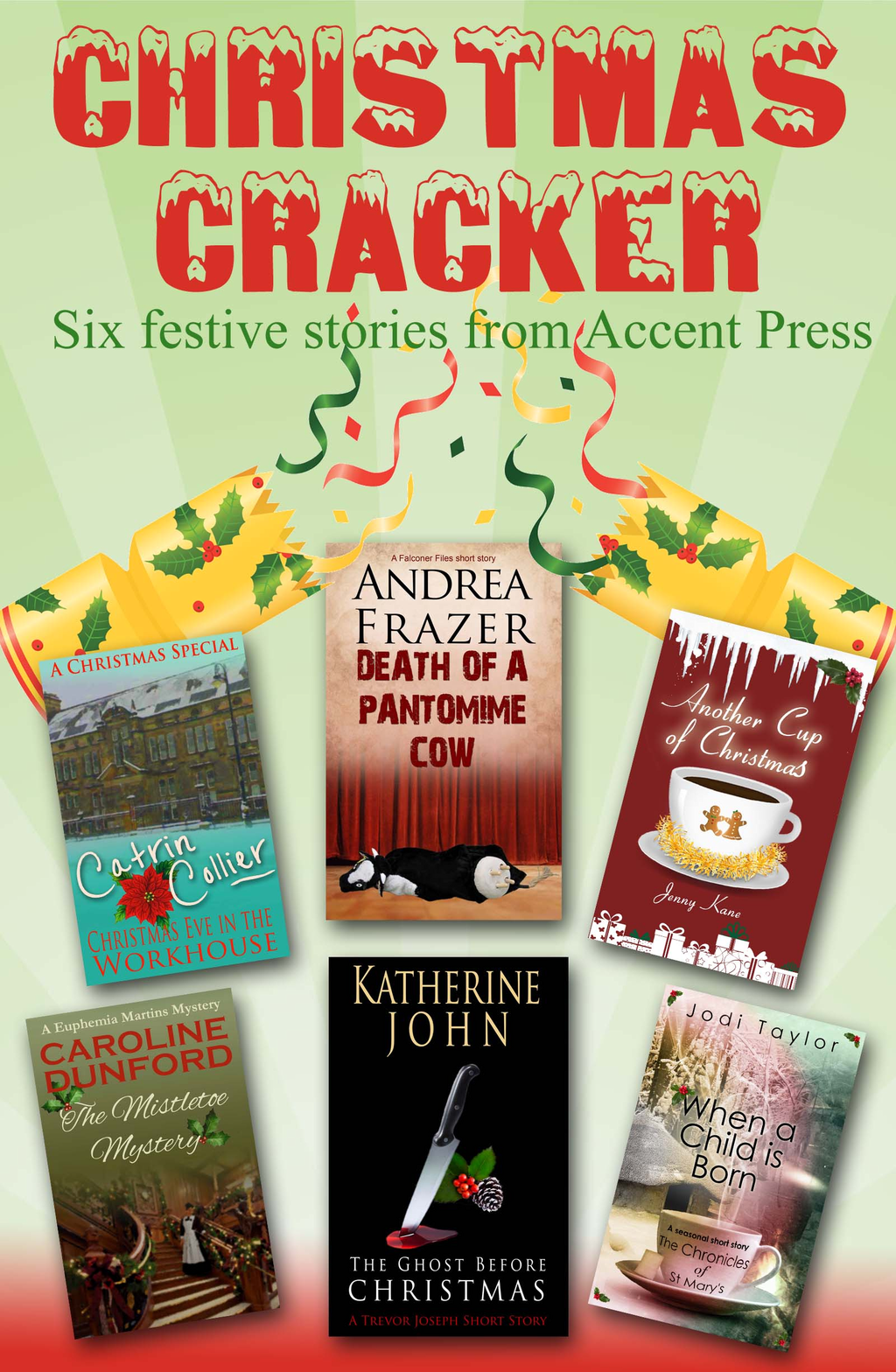 Christmas Cracker Six Festive Stories from Accent Press