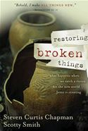 download Restoring Broken Things: What Happens When We Catch a Vision of the New World Jesus Is Creating book