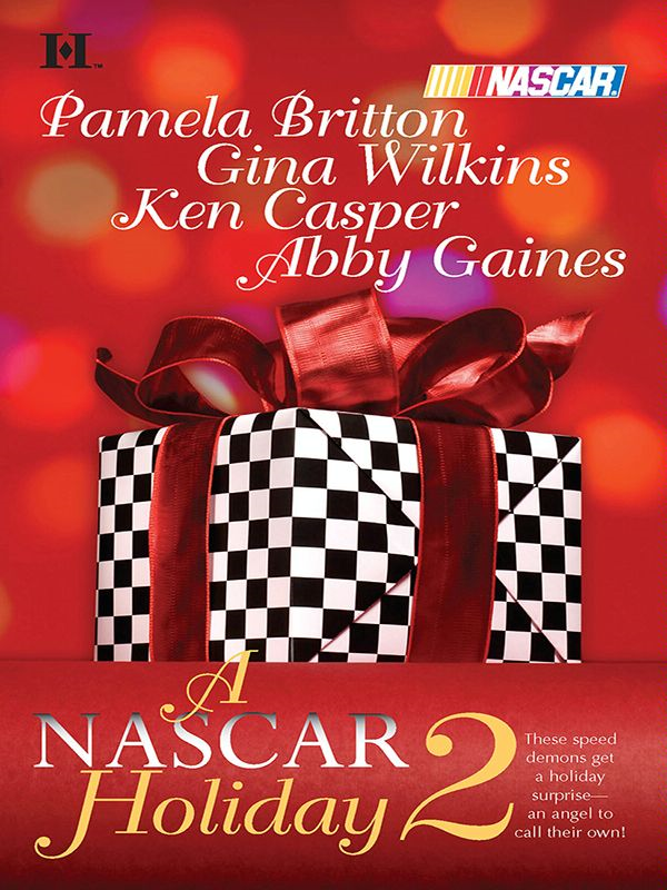 A NASCAR Holiday 2: Miracle Season\Season of Dreams\Taking Control\The Natural By: Abby Gaines,Gina Wilkins,Ken Casper,Pamela Britton