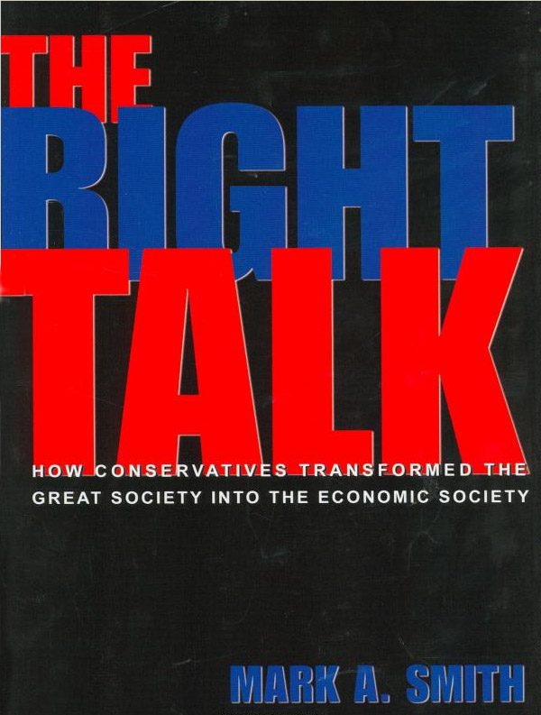 The Right Talk By: Mark A. Smith