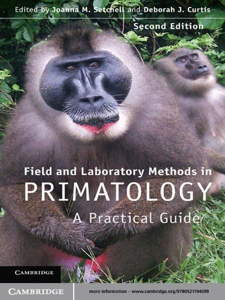 Field and Laboratory Methods in Primatology A Practical Guide