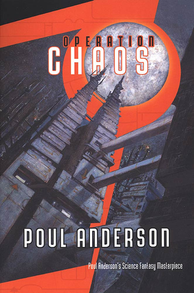 Operation Chaos By: Poul Anderson