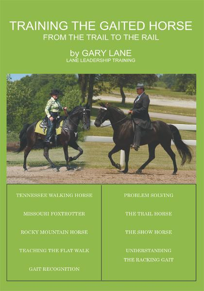 Training the Gaited Horse By: Gary Lane