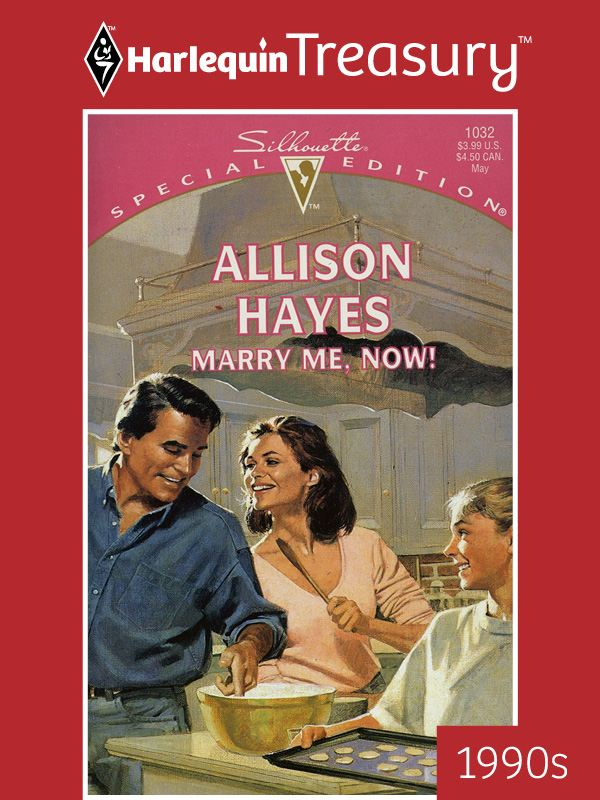 Marry Me, Now! By: Allison Hayes