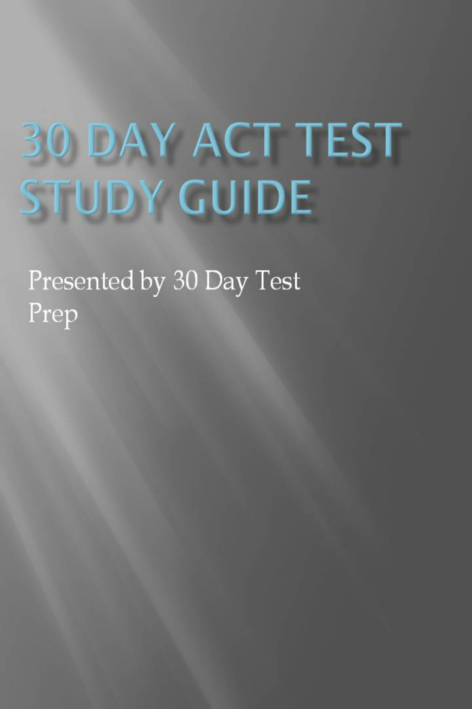 30 Day ACT Test Study Guide