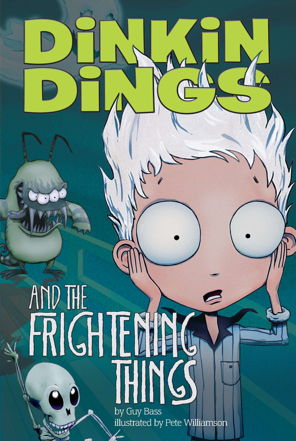 Dinkin Dings and the Frightening Things By: Guy Bass,Pete Williamson