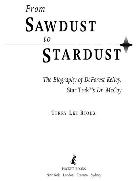 From Sawdust to Stardust