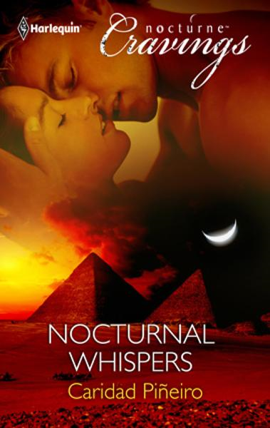 Nocturnal Whispers By: Caridad Pineiro