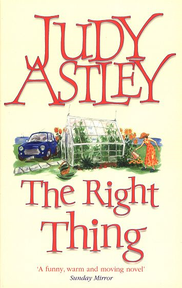 The Right Thing By: Judy Astley