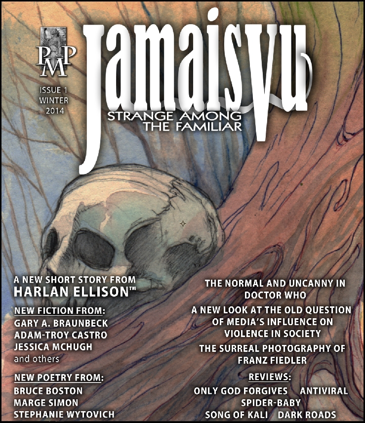 Harlan Ellison, Post Mortem Press  Gary A. Braunbeck - Jamais Vu - Issue One - Winter 2014
