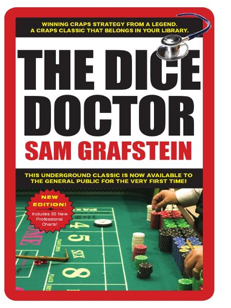 Dice Doctor By: Sam Grafstein